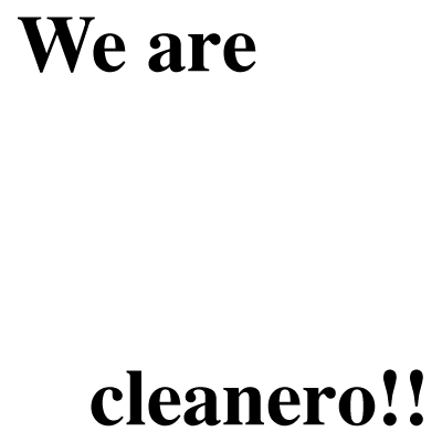we_are_cleanero!!